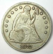 1872 Seated Liberty Silver Dollar 1 - Choice Vf / Xf Details- Rare Early Coin