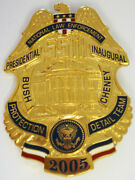 2005 Commemorative Presidential Inauguration Badge-bush Cheney Protection Detail