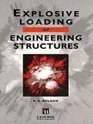 Explosive Loading Of Engineering Structures By Bulson, P.s. Hardcover