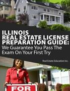Illinois Real Estate License Preparation Guide We Guarantee You Pass The Exa…