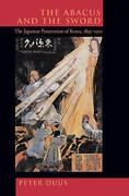 The Abacus And The Sword The Japanese Penetration Of Korea 1895-1910 Volum…