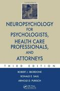 Neuropsychology For Psychologists, Health Care Professionals, And Attorneys …