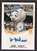 Mr Met 2013 Topps Opening Day Autograph Card Ny Mets Team Mascot Ma-1