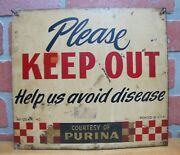 Purina Old Farm Sign Please Keep Out Help Us Avoid Disease Tin Advertising Usa