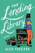 The Lending Library A Novel By Aliza Fogelson 2020, Trade Paperback