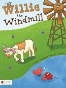 Willie The Windmill By Lonnie Rogers