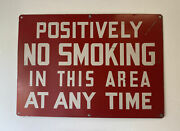 Vintage 20 X 14 Positively No Smoking In This Area Metal Sign Gas Station Red