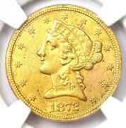 1872-s Liberty Gold Half Eagle 5 Coin - Certified Ngc Au Details - Rare Date