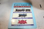 Greenberg's Guide To Early American Toy Trains, Carlisle And Finch, Hafner, Dorfan