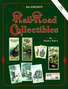 Railroad Collectibles By Stanley Baker 1989, Trade Paperback