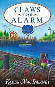Claws For Alarm Gray Whale Inn Mysteries Volume 8 By Macinerney, Karen P…