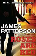 Roses Are Red Alex Cross By James Patterson,james Patterson Paperback
