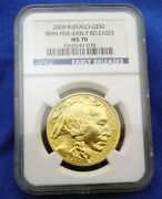 2009 Gold Buffalo 50 .9999 Fine Gold - Early Releases Ngc Ms70