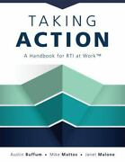 Taking Action A Handbook For Rti At Workandiquest By Mike Mattos Austin Buffum And...