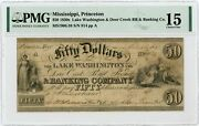 1837 50 Lake Washington And Deer Creek Rr And Banking Co- Mississippi Note Pmg 15
