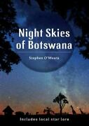 Night Skies Of Botswana Includes Local Star Lore Oand039meara Stephen James Ver