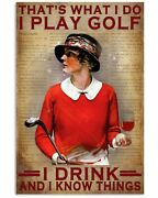 I Play Golf I Drink And Know Things Golf Lovers Quote Poster Canvas Gifts Idea