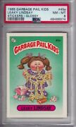 1985 Garbage Pail Kids Stickers 45a Leaky Lindsay Glossy Psa 8