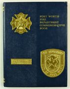 Fort Forth Fire Department Tx Texas 1989 Firefighter History Year Book