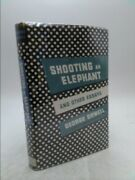 Shooting An Elephant And Other Essays 1st Ed By George Orwell