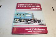 Greenbergand039s Guide Ives Trains Volume I Wide Gauge And Accessories
