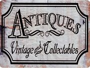 Antiques Vintage And Collectables 9 X 12 Sign