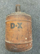Vintage D-x Motor Oil 5 Gallon Dx Metal Can With Wood Handle