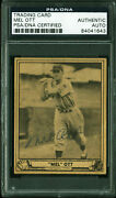 Giants Mel Ott Authentic Signed 1940 Play Ball Auto Card Psa/dna Slabbed
