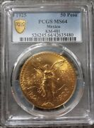 Mexico , Gold 50 Pesos 1925 Pcgs Ms 64 - Early Years , Rare Only 24 Higher