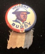 Vintage Ww1 Pin Back With Ribbon. Andldquowelcome Home Buddyandrdquo. In Good Condition.