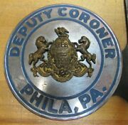 Deputy Coroner Phila Pa Old Auto Truck Badge Plate Topper Advertising Sign