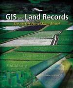 Gis And Land Records The Parcel Data Model By Nancy R. Von Meyer