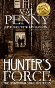Hunterand039s Force The Edinburgh Crime Mysteries By Penny Val Book The Cheap Fast