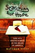 Searching For Hope Life At A Failing School In The Heart Of America By...