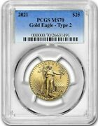 2021 Type 2 1/2 Ounce Gold American Eagle Pcgs Ms70 Free Shipping