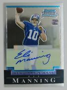2004 Eli Manning Bowman Chrome Rookie Autograph /199 Serial Numbered Card 225