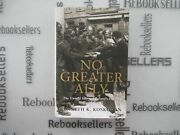 No Greater Ally The Untold Story Of Polandand039s Forces In World War Ii General ..