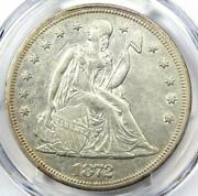 1872 Seated Liberty Silver Dollar 1 Coin - Certified Pcgs Au50 - Rare Coin