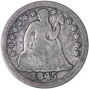 1845 Seated Liberty Dime 90 Silver Good Gd See Pics L681