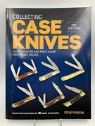 Collecting Case Knives Steve Pfeiffer Identification And Price Guide Excellent