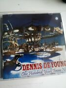 Dennis De Young - One Hundred Years From Now Cd