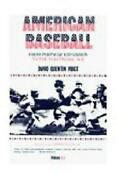 American Baseball From Postwar Expansion To The Electronic Age By David Quentin