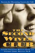 The Second Wives' Club Secrets For Becoming Lovers For Life By Lenore Fogelson