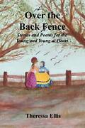 Over The Back Fence By Theressa Ellis English Paperback Book Free Shipping