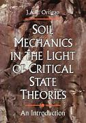 Soil Mechanics In The Light Of Critical State Theories An Introduction By J. Ar