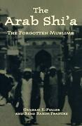 Arab Shiand039a The Forgotten Muslims By Graham E. Fuller English Hardcover Book F
