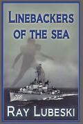 Linebackers Of The Sea By Ray Lubeski English Paperback Book Free Shipping