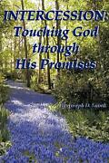 Intercession Touching God Through His Promises By Joseph D. Snook English Pap