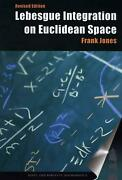 Lebesgue Integration On Euclidean Space By Frank Jones English Paperback Book