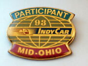 Mid Ohio Raceway 1993 Ppg Indy Car World Racing Series Participant Pin Badge